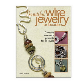 Miech, Irina: Beautiful Wire Jewelry For Beaders / kniha