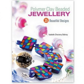 Cheramy-Debray, Isabelle: Polymer Clay Beaded Jewellery / Book